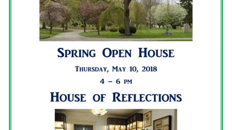 House of Reflections – Spring Open House